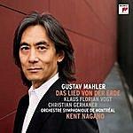 Kent Nagano Mahler: Das Lied Von Der Erde