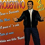 Robertino O Sole Mio