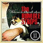 The Rumble Strips Welcome To The Walk Alone