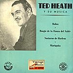 """Ted Heath Vintage Dance Orchestras Nº18 - Eps Collectors. """"ted Heath And His Music"""""""