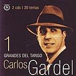 Carlos Gardel Grandes Del Tango 1: Carlos Gardel