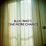 Bloc Party One More Chance (Single)