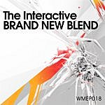 Interactive Brand New Blend EP