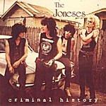 The Joneses Criminal History