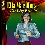 Ella Mae Morse The Very Best Of