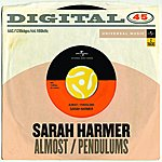 Sarah Harmer Almost/Pendulums (Digital 45)