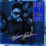 Heavy D. & The Boyz Blue Funk
