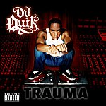 DJ Quik Trauma (Parental Advisory)