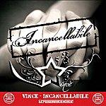 Vince Incancellabile  (Single)