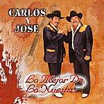 Carlos Y Jose Lo Mejor De Lo Nuestro