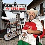 Don Cheto El Ktme De Ustedes