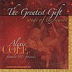 Alexis Cole The Greatest Gift