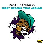 Micall Parknsun First Second Time Around