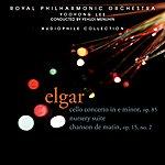 Yehudi Menuhin Elgar: Cello Concerto In E Minor/Nursery Suite/Chanson De Matin