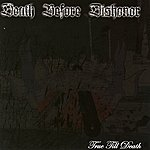 Death Before Dishonor True Till Death