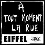 Eiffel A Tout Moment La Rue  (Single)
