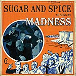 Madness Sugar And Spice (2-Track Single)