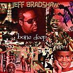 Jeff Bradshaw Bone Deep