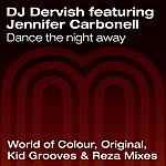 DJ Dervish Dance The Night Away (7-Track Maxi-Single)