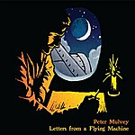 Peter Mulvey Letters From A Flying Machine
