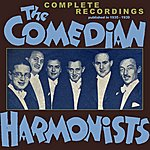 The Comedian Harmonists The Comedian Harmonists (Exile Group) Complete Recordings 1935-1939