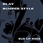 DLAY Bumper Style (3-Track Maxi-Single)