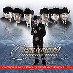 Patrulla 81 Quiéreme Más (Deluxe)