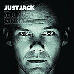 Just Jack All Night Cinema (Ealbum)