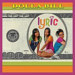 Lyric Dolla Bill (3-Track Maxi-Single)