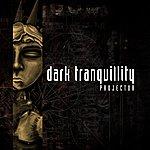 Dark Tranquillity Projector (Reissue)