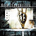 Dark Tranquillity Haven (Reissue)