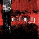 Dark Tranquillity Damage Done (Reissue)