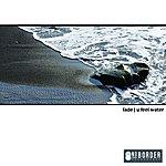 Fade U Feel Water (2-Track Single)
