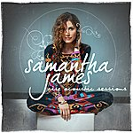 Samantha James Rise (Acoustic Sessions)