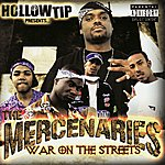 The Mercenaries War On The Streets