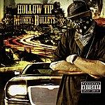Hollow Tip Money & Bullets
