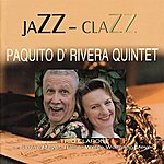 Paquito D'Rivera Jazz Clazz