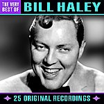 Bill Haley & His Comets The Very Best Of