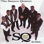 The Swanee Quintet So Glad...
