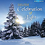 Deuter Celebration Of Light: Music For Winter And The Christmas Season
