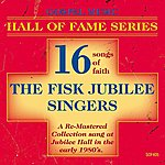 Fisk Jubilee Singers Gospel Music Hall Of Fame Series - The Fisk Jubilee Singers