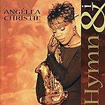 Angella Christie Hymn & I