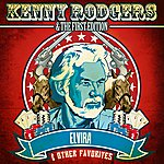 Kenny Rogers & The First Edition Elvira & Other Favorites (Digitally Remastered)