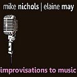 Elaine May Improvisations To Music