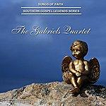 The Gabriels Songs Of Faith - Southern Gospel Legends Series-The Gabriels Quartet
