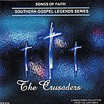 The Crusaders Songs Of Faith - Southern Gospel Legends Series-The Crusaders