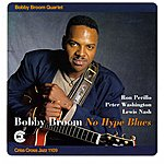 Bobby Broom No Hype Blues
