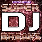 Simon Harris Super Dj Breaks
