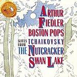 Arthur Fiedler Tchaikovsky: Suites From The Nutcracker/Swan Lake