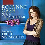 Rosanne Cash Sea Of Heartbreak (Featuring Bruce Springsteen)